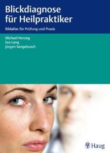 Heilpraktiker-Ausbildung: Blickdiagnose für Heilpraktiker
