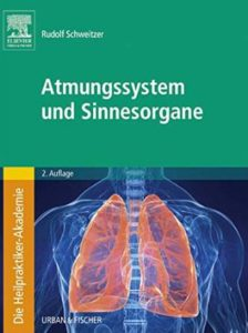 Heilpraktikerausbildung - eBooks - Atmungssystem und Sinnesorgane