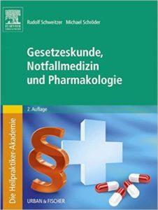 Heilpraktikerausbildung - eBooks - Gesetzeskunde, Notfallmedizin und Pharmakologie
