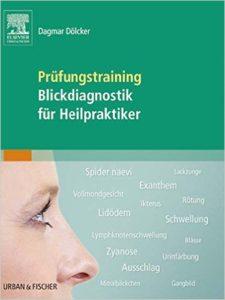 Heilpraktikerausbildung - eBooks - Prüfungstraining Blickdiagnose