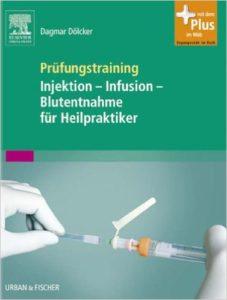 Heilpraktikerausbildung - eBooks - Prüfungstraining Injektion
